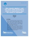 New REL Report: Who Repeats Algebra I and How Does Performance Improve the Second Time?